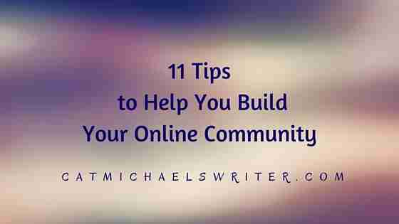 11 Tips to help you build your online community